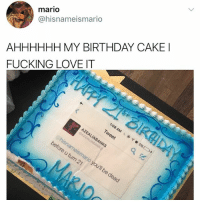 @_theblessedone is so good 😘: mario  @hisnameismario  AHHHHHH MY BIRTHDAY CAKE  FUCKING LOVE IT @_theblessedone is so good 😘