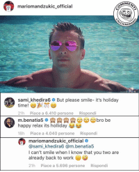 Memes, Happy, and Juventus: mariomandzukic official  MME  GNOR  sami-khedira6 # But please smile-it's holiday  time!  21h Piace a 6.410 persone Rispondi  m.benatia5AAAbro be  happy relax its holliday  18h Piace a 4.040 persone Rispondi  。向向向向  mariomandzukicofficial )  @sami_khedira6 @m.benatia5  I can't smile when I know that you two are  already back to workG  21h Piace a 5.696 persone Rispondi  - @mariomandzukic_official è tornato. . mandzukic benatia khedira samikhedira mariomandzukic juve juventus seriea ritorno allenamenti holiday vacanze holidays