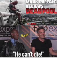 """Dude, Meme, and Memes: MARK RIFFALI  DEADPOOL  O HERD  exp  FAN EVL  """"Dude!""""  THE  CONVENTION C  HEIM CONVE  """"He can't die!"""" Jumping on the RuffaloSpoiler trend created by my good friend @562comics !🔥 This is my first time making a meme so don't roast me too much.😂 Let me know your thoughts! ~ Lopro⚡️"""