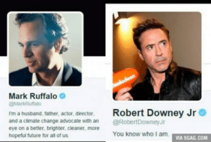 There are two kinds of people: Mark Ruffalo  @MarkRutfalo  i'm a husband, tather, actor, director Robert Downey Jr  I'm a husband, father, actor, director  and a climate change advocate with an @RobertDowneyJ  eye on a better, brighter, cleaner, more  hopeful future for all of us  You know who I am.  VIA 9GAG.COM There are two kinds of people