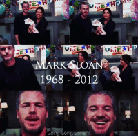 Crying, Memes, and 🤖: MARK SLOAN  1968 2012  Going Going Gone IM CRYING. #GreysAnatomy https://t.co/ZeXR7q2B9f