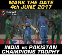 Indo-Pak 😎😎: MARK THE DATE  4th JUNE 2017  S Shots  Star  INDIA vs PAKISTAN  CHAMPIONS TROPHY Indo-Pak 😎😎
