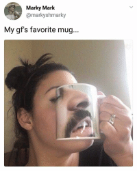 Nailed it. | Follow @aranjevi for more!: Marky Marlk  @markyshmarky  My gf's favorite mug... Nailed it. | Follow @aranjevi for more!