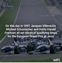 Via @wtf1official - 20 years ago today, the top three on the grid all set a 1:21.072 😮 f1 formula1 motorsport wtf1: Marlboro  On this day in 1997, Jacques Villeneuve,  Michael Schumacher and Heinz-Harald  Frentzen all set identical qualifying times  for the European Grand Prix at Jerez  4:  EVEN  ethmans  Rothmenso  out  wtf1 Via @wtf1official - 20 years ago today, the top three on the grid all set a 1:21.072 😮 f1 formula1 motorsport wtf1