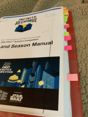"""4 hours and 3 highlighters later: Marlong  Reve  INFINITE  RECHARGE  RISE"""" powered by Star Wars: Force for Change  FIRST  2020 FIRST Robotics Competition  and Season Manual  FIRST  ROBOTICS  ИРЕТІTION  POWERED BY  STAR  WARS  FORCE EOR CHANGE 4 hours and 3 highlighters later"""