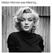 "Apparently, Memes, and Party: Marlyn Monroe was killed by Marilyn Monroe was an iconic actresses her time. Even now, she has a huge impact on pop culture. When she died, it was very strange. The day she died was no special day; nothing abnormal really happened. She had therapy that day and after her therapy session, the psychiatrist told the housekeeper to keep an eye on Marilyn that night. At around 8 pm, she went to her room and got a phone call from JFK's brother in law and he tried to get Monroe to go to his party that night but when she picked up the phone, he was alarmed; He said that she sounded drugged and told him ""Say goodbye to Pat, say goodbye to the president, and say goodbye to yourself because you're a nice guy."" He tried to call her back but couldn't reach Monroe. He then called her house and the housekeeper answered saying that she was fine and was going to bed. After that call, she went to check on her and her door was locked. She then called the psychiatrist who found her dead. It seemed very staged. The door was locked and there was nothing in the room to drink pills with so there's no way she could overdose. Her autopsy also found no pills in her stomach but it also said she overdosed on barbiturates, traces were found in her liver. The only way that would happen is if it was inserted rectally. One theory says that the CIA killed her. Marilyn apparently had an affair with both Kennedy brothers. Robert had feelings for Monroe but she didn't like him back, she liked JFK. That led to a messy situation & she had to cut off all communication with them. That made her more depressed that she was before. She threatened to come forward about the affair & to stop that from happening, the CIA killed her. Also, Marilyn might have known something that she wasn't supposed to about national security and since all communication between them were cut, there was a huge chance she would come forward and leak that story. To make sure she didn't leak it, they had her killed off. Plus, a retired CIA agent on his deathbed admit to killing her. No one knows if he's telling the truth but it is pretty suspicious. What do you think? ⠀"