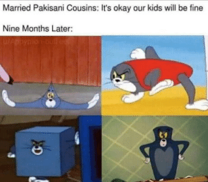 Club, Tumblr, and Blog: Married Pakisani Cousins: It's okay our kids will be fine  Nine Months Later: laughoutloud-club:  Pakistanio dekh lo