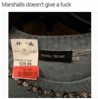 😂💀: Marshalls doesn't give a fuck  alls  made in china  IVANKA TRUMP  COMPARE AT $400  S39 99  $1.00 😂💀
