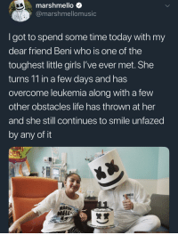 Girls, Life, and Leukemia: marshmello $  @marshmellomusic  Igot to spend some time today with my  dear friend Beni who is one of the  toughest little girls l've ever met. She  turns 11 in a few days and has  overcome leukemia along with a few  other obstacles life has thrown at her  and she still continues to smile unfazed  by any of it  M SHMELLO  MARSH  MELL- <p>He keeps it mello and wholesome</p>