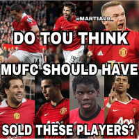 Adidas, Football, and Goals: MARTIALS  DO TOU THINK  MUFC SHOULD HAVE  SOLD THESE PLAYERS? Which player do you regret that United sold!? Comment Below! ❤️🔥👹 . . Credit to @martial9_ . . . . manutd mufc manchesterunited degea united neymar footy football soccer rooney sfs s4s like selfie followback followme followforfollow likeforlike goals zlatan pogba mata cr7 nike adidas messi ibrahimovic Ronaldo lol