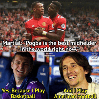 "Basketball, Memes, and Best: Martials""Pogba is the best midfielder  in the world right now  Fb.com/  TrollFootball  And I Play  Yes, Because l Play  Basketball  OLD"