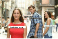 """<p>  Fixed your meme for you, <a class=""""tumblelog"""" href=""""https://tmblr.co/mtBgmV-JwDx9INDHsxxKs6A"""">@memesforjesus</a>. Let us know if you want help with your theology too. 😉  <br/></p>: martin luther  roman catholic church  doctrinal error <p>  Fixed your meme for you, <a class=""""tumblelog"""" href=""""https://tmblr.co/mtBgmV-JwDx9INDHsxxKs6A"""">@memesforjesus</a>. Let us know if you want help with your theology too. 😉  <br/></p>"""