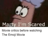 Emoji, Movie, and Scared: Marty I'm Scared  Movie critics before watching  The Emoji Movie