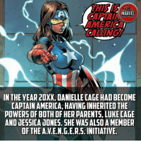America, Memes, and Parents: MARVEL  ACT FICE  CALLING A  IN THE YEAR 20XX, DANIELLE CAGE HADBECOME  CAPTAIN AMERICA, HAVING INHERITED THE  POWERS OF BOTH OF HER PARENTS, LUKE CAGE  AND JESSICA JONES. SHE WAS ALSOAMEMBER  OF THE AVE.N.G.E.R S. INITIATIVE She is kinda hot!! 😂