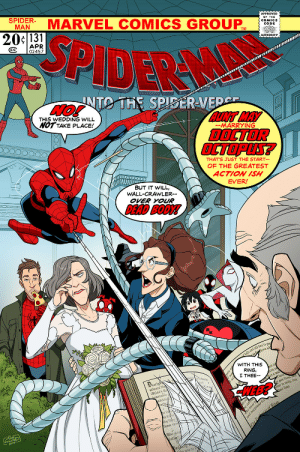 lilbit4point0: https://twitter.com/MLeeLunsford/status/1084990686892453888 : MARVEL COMICS GROUP  MAN  APPROVED  BY THE  20c131  SPIDER  CODE  APR  CC 02457  AUTHORITY  UNTO THE SPISERVED  THIS WEDDING WILL  NOT TAKE PLACE!  AUNT MAY  DOCTOR  OCTOPLS?  -MARRYING  THAT'S JUST THE START  OF THE GREATEST  ACTION ISH  EVER  BUT IT WILL,  WALL-CRAWLER--  OVER YOUR  DEAD BODY!  WITH THIS  RING,  I THEE-  earl  witness th  HEB?  Bride's fa  ther in unity, love  dvise  w tobe  ny  them s  Who give  he you to b lilbit4point0: https://twitter.com/MLeeLunsford/status/1084990686892453888