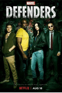 New poster for THE DEFENDERS.  (Nerds Love Art): MARVEL  DEFENDERS  THE  N E T Flix 'ORIGINAL, SERIES  NETFLIX AUG 18 New poster for THE DEFENDERS.  (Nerds Love Art)