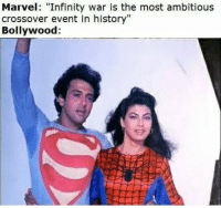 "Bollywood: Marvel: ""Infinity war is the most ambitious  crossover event in history""  Bollywood:"