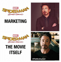 Disappointed, Love, and Memes: MARVEL  SPIDER  MARKETING  MARVEL  SPIDER  THE MOVIE  ITSEL  @TheNiceGuyCast Saw Homecoming tonight.. And I'm not exactly sure how to feel.. Ironically... It's kind of the MoS-BvS of the MCU. It's going to be a movie that you either LOVE or are VERY VERY DISAPPOINTED WITH. VERY HOTLY debated. The marketing. The execution. Everything. It is however the first MCU movie in a LONG time (TWS) that doesn't feel like a MCU movie. So that's a huge + for it 🤷♂️ [Like•Follow•Play•@TheNiceGuyCast]