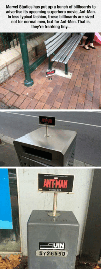 srsfunny:Marvel's 'Ant-Man' Get's Tiny Billboards: Marvel Studios has put up a bunch of billboards to  advertise its upcoming superhero movie, Ant-Man.  In less typical fashion, these billboards are sized  not for normal men, but for Ant-Men. That is,  they're freaking tiny...  ANTHAN  UIN  SY26590 srsfunny:Marvel's 'Ant-Man' Get's Tiny Billboards