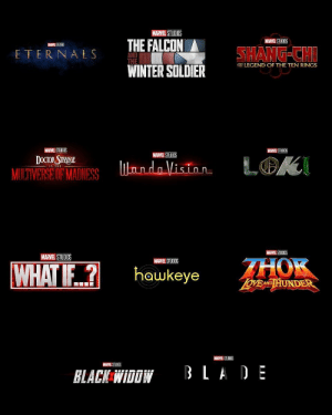 Future, Winter, and Black Widow: MARVEL STUDIOS  MARVEL STUDIOS  THE FALCON  MAREL STUDIOS  SHANG-CH  ETERNALS  AND  NLEGEND OF THE TEN RINGS  WINTER SOLDIER  MARVEL STUDIOS  MARVEL STUDIOS  MARVEL STUDIOS  LOK  OCTOR STRNGE  MULTIVERSE OF MADNESS  undaVisinn  IN THE  MARVEL STUDIOS  HOK  MARVEL STUDIOS  MARVEL STUDIOS  WHAT IF?  hawkeye  OVEND HUNDER  MARVEL STUDIOS  MARVEL STUDIOS  BLA DE  BLACK WIDOW Which of these future #Marvel films are you looking forward to seeing most? 👇🎥🤔 @Marvel https://t.co/FqEPtLW9yR
