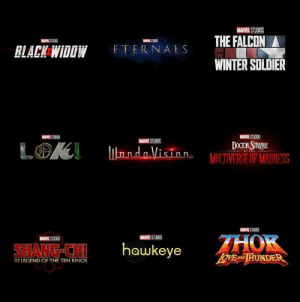 Doctor, Twitter, and Winter: MARVEL STUDIOS  THE FALCON  MAME STUOIOS  MNSTUDOS  ETERNALS  BLACK WIDOW  AND  THE  WINTER SOLDIER  MARVEL STUOIOS  MARVEL STUDIOS  MARVEL STUDIOS  LGK  DOCTOR STRANGE  liondoVision= MULTIVERSE OF MADNESS  IN THE  MARVEL STUDIOS  THOK  OVEND HUNDER  MARVEL STUDIOS  MARVEL STUDIOS  hawkeye  SHANG-CH  LEGEND OF THE TEN RINGS On my twitter I was announcing these as they dropped at SDCC and man, I'm so hyped  What do y'all think