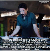 Memes, Superhero, and Hulk: Marvelmoviefacts  Fact 65  Howard Stark's idea of a futuristic city is  heavily based on Walt Disneys television  reveal of his EPCOT center. The 3D map  mimics EPCOTs and the posters behind Stark  are from the World' s Fair, Villains tonystark ironman marvel RDJ hulk avengers comics thor sciencebros marvelmovies blackwidow hawkeye captainamerica starkindustries steverogers teamstark teamcap robertdowneyjr geek superhero superheroes ironman1 ironman2 ironman3 gaurdiansofthegalaxy captainamericacivilwar civilwar marvelcomics marveluniverse