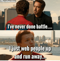 Memes, Run, and Marvelous:  # Marvelous/okes  I've never done battle.  just web people up  and run away. Accurate 😂 MarvelousJokes