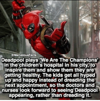 "Memes, Deadpool, and Children's Hospital: @MarvelousFacts  Deadpool plays ""We Are The Champions  in the children's hospital in his city, to  inspire them and show them they are  getting healthy. The kids get all hyped  up and happy instead of dreading the  next appointment, so the doctors and  nurses look forward to seeing Deadpool  appearing, rather than dreading it. Is Deadpool secretly the nicest? 🔥 . 👇👇👇👇 Follow @deadpoolfacts for your daily Deadpool dose. 👏👏👏👏 @vancityreynolds 🙌 wadewilson mercwithamouth marvelnation deadpoolfacts deadpoolnation deadpool marvel deadpool2 antihero lolz lmaobruh hahaha lmfao heh hehe MarvelousJokes"