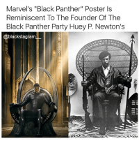 "This gave me chills, love it 😍 BlackPanther BlackPantherParty @nefertiti_community blackhistorymonth blackhistory ancestors becauseofthemwecan blackpride blackandproud blackpower blackexcellence unapologeticallyblack africanamerican melanin ebony panafrican blackcommunity problack brownskin blacklivesmatter BLM: Marvel's ""Black Panther"" Poster ls  Reminiscent To The Founder Of The  Black Panther Party Huey P. Newton's  @blackstagram This gave me chills, love it 😍 BlackPanther BlackPantherParty @nefertiti_community blackhistorymonth blackhistory ancestors becauseofthemwecan blackpride blackandproud blackpower blackexcellence unapologeticallyblack africanamerican melanin ebony panafrican blackcommunity problack brownskin blacklivesmatter BLM"