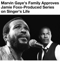Jamie Foxx: Marvin Gaye's Family Approves  Jamie Foxx-Produced Series  on Singer's Life