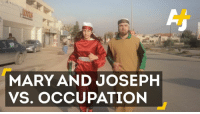 Memes, 🤖, and Nazareth: MARY AND JOSEPH  VS. OCCUPATION These 24 Palestinians in nativity costumes try to run from Nazareth to Bethlehem.