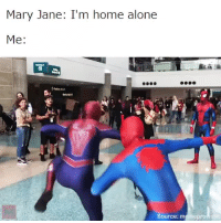 "Being Alone, Home Alone, and Love: Mary Jane: I'm home alone  Me:  Source: memeprov <p><a href=""http://oddityball.tumblr.com/post/158481050762/i-love-that-they-keep-picking-up-more-omg"" class=""tumblr_blog"">oddityball</a>:</p> <blockquote><p>I LOVE THAT THEY KEEP PICKING UP MORE OMG</p></blockquote>"