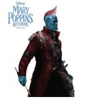 9gag, Christmas, and Disney: MARY  POPPINS  RETURNS  CHRISTMAS He might be your father, but he's not your nanny. Follow @9gag yondu marypoppins disney gotg