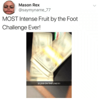Girl Memes, Another, and Foot: Mason Rex  @saymyname_77  MOST Intense Fruit by the Foot  Challenge Ever! These guys really took it up another level 😳 fruitbythefootchallenge ad