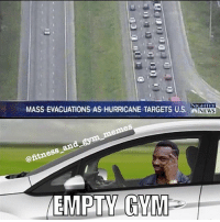 🤔🤔🤔 @fitness_and_gym_memes: MASS EVACUATIONS AS HURRICANE TARGETS US. N  NEWS  ess  EMPTY GV 🤔🤔🤔 @fitness_and_gym_memes