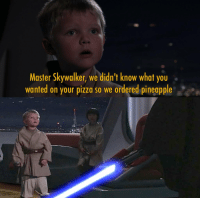 """<p>So that&rsquo;s what happened via /r/memes <a href=""""http://ift.tt/2o0XYo5"""">http://ift.tt/2o0XYo5</a></p>: Master Skywalker, we didn't know what you  wanted on your pizza so we ordered pineapple <p>So that&rsquo;s what happened via /r/memes <a href=""""http://ift.tt/2o0XYo5"""">http://ift.tt/2o0XYo5</a></p>"""
