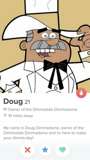 Matched with Doug Dimadome, owner of the Dimmsdale Dimadome: Matched with Doug Dimadome, owner of the Dimmsdale Dimadome