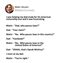 Matin Atrushi I Was Helping My Dad Study For His American