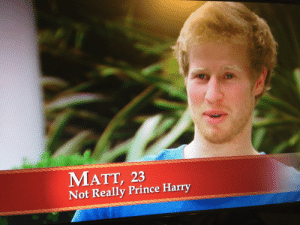 Prince: MATT, 23  Not Really Prince Harry