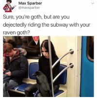 Group Chat, Instagram, and Memes: Max Sparber  @max sparber  Sure, you're goth, but are you  dejectedly riding the subway with your  raven goth? Follow @kalesalad if you want to be the coolest person in your group chat. Home of over 393,000 of the best people on Instagram. Join us!