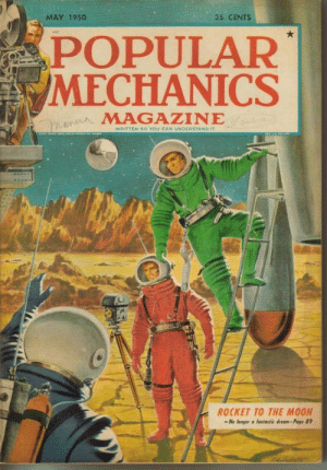 scifiseries:  How to fake the Moon Landing: MAY 1950  35 CENTS  POPULAR  /MECHANICS  MAGAZINE  so You CA  NDERSTAND  ROCKET TO THE MOON  -No longer a fantastic dream- Poge 89 scifiseries:  How to fake the Moon Landing