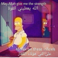 Allah, May, and Strength: May Allah give me the strength  to fex on these infidels