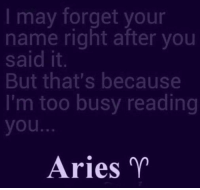 Jan 8, 2017. Your nerves are working overtime. You could easily make a verbal outburst. You ............FOR FULL HOROSCOPE VISIT: http://horoscope-daily-free.net: may forget your  name right after you  said it  But that's because  I'm too busy reading  you  Aries Jan 8, 2017. Your nerves are working overtime. You could easily make a verbal outburst. You ............FOR FULL HOROSCOPE VISIT: http://horoscope-daily-free.net