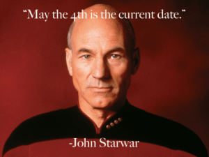 Date, May, and Starwar: May the ath is the current date.  -John Starwar
