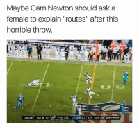 "Cam Newton, Nfl, and Ask: Maybe Cam Newton should ask a  female to explain ""routes"" after this  horrible throw  84  95  CBSⓔ 