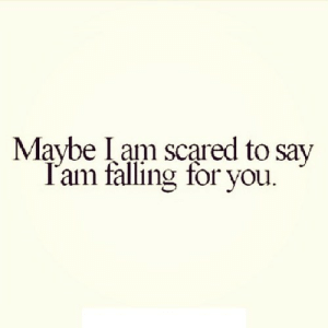https://iglovequotes.net/: Maybe Iam scared to say  T'am falling for you. https://iglovequotes.net/