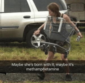 Maybe she's born with it by amahny MORE MEMES: Maybe she's born with it, maybe it's  methamphetamine Maybe she's born with it by amahny MORE MEMES