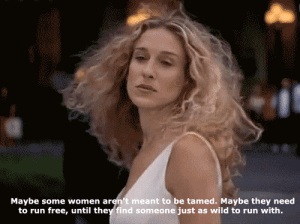 https://iglovequotes.net/: Maybe some women aren't meant to be tamed. Maybe they need  to run free, until they find someone just as wild to run with. https://iglovequotes.net/