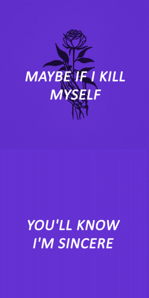 Tumblr, Blog, and Http: MAYBEIF I KILL  MYSELF   YOU'LL KNOW  I'M SINCERE dramaticallydepressed:tantrum // waterparks