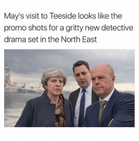 @madeinpoortaste just won 'best account on Instagram' for the second time 😂😂: May's visit to Teeside looks like the  promo shots for a gritty new detective  drama set in the North East @madeinpoortaste just won 'best account on Instagram' for the second time 😂😂